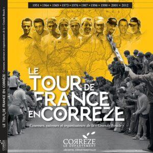 Le tour de France en Corrèze - Coureurs, suiveurs ...