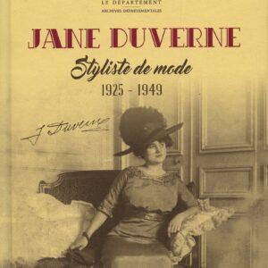 JANE DUVERNE, styliste de mode (1925-1949)