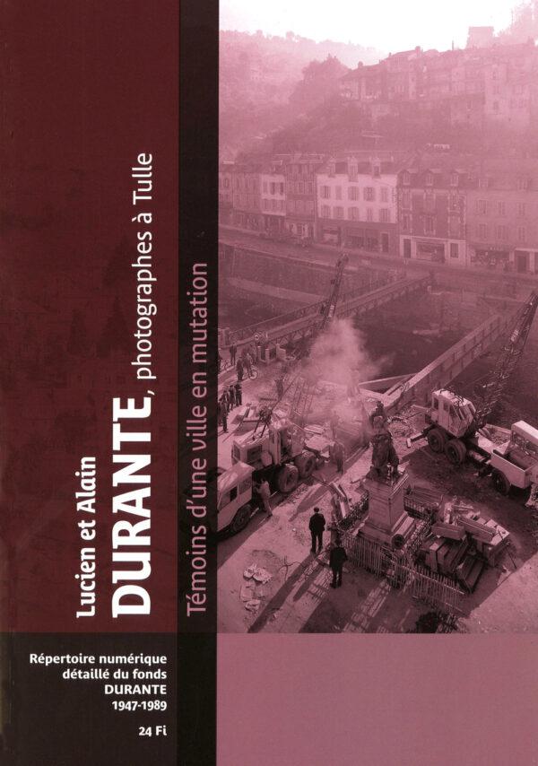 Fonds Lucien et Alain Durante, photographes à Tulle (1947-1989) : répertoire numérique de la sous-série 24 Fi.