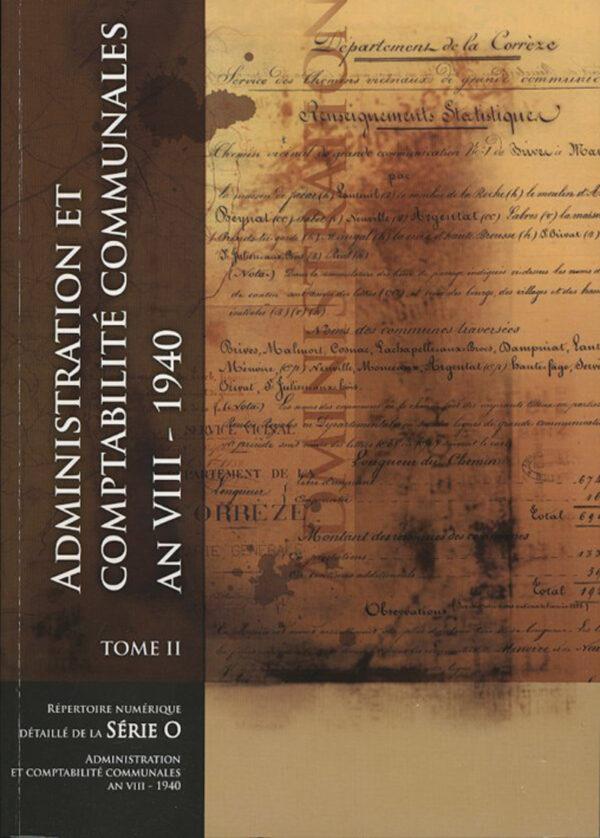 Administration et comptabilité communales (1800-1940) - tome 2